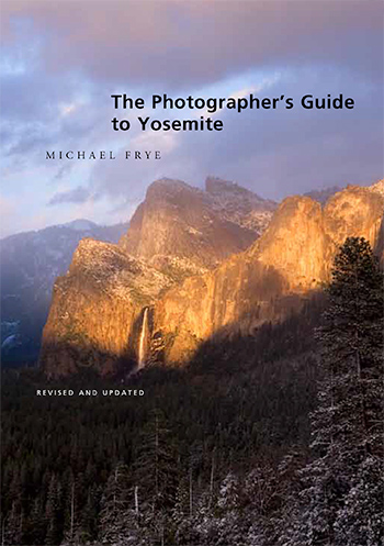 The Photographer's Guide to Yosemite Cover