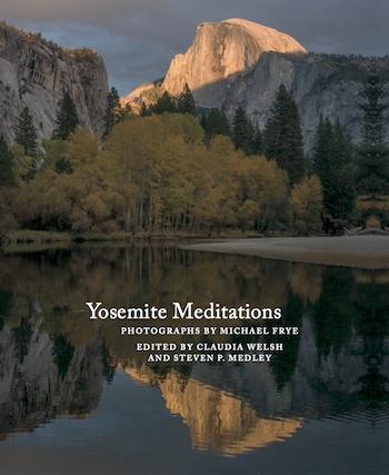 Yosemite Meditations Tenth Anniversary Edition