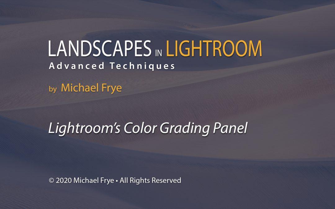 Lightroom's New Color Grading Panel